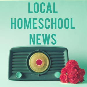 Local Homeschool News